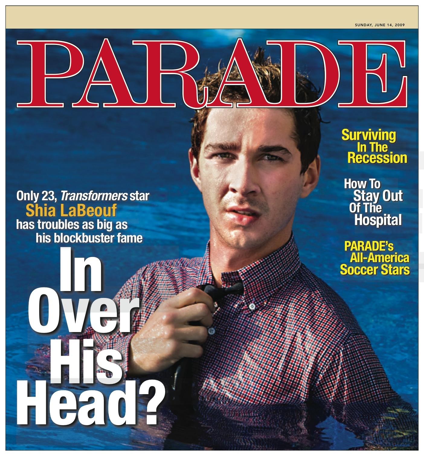 Shia LaBeouf, Parade Magazine June 14, 2009