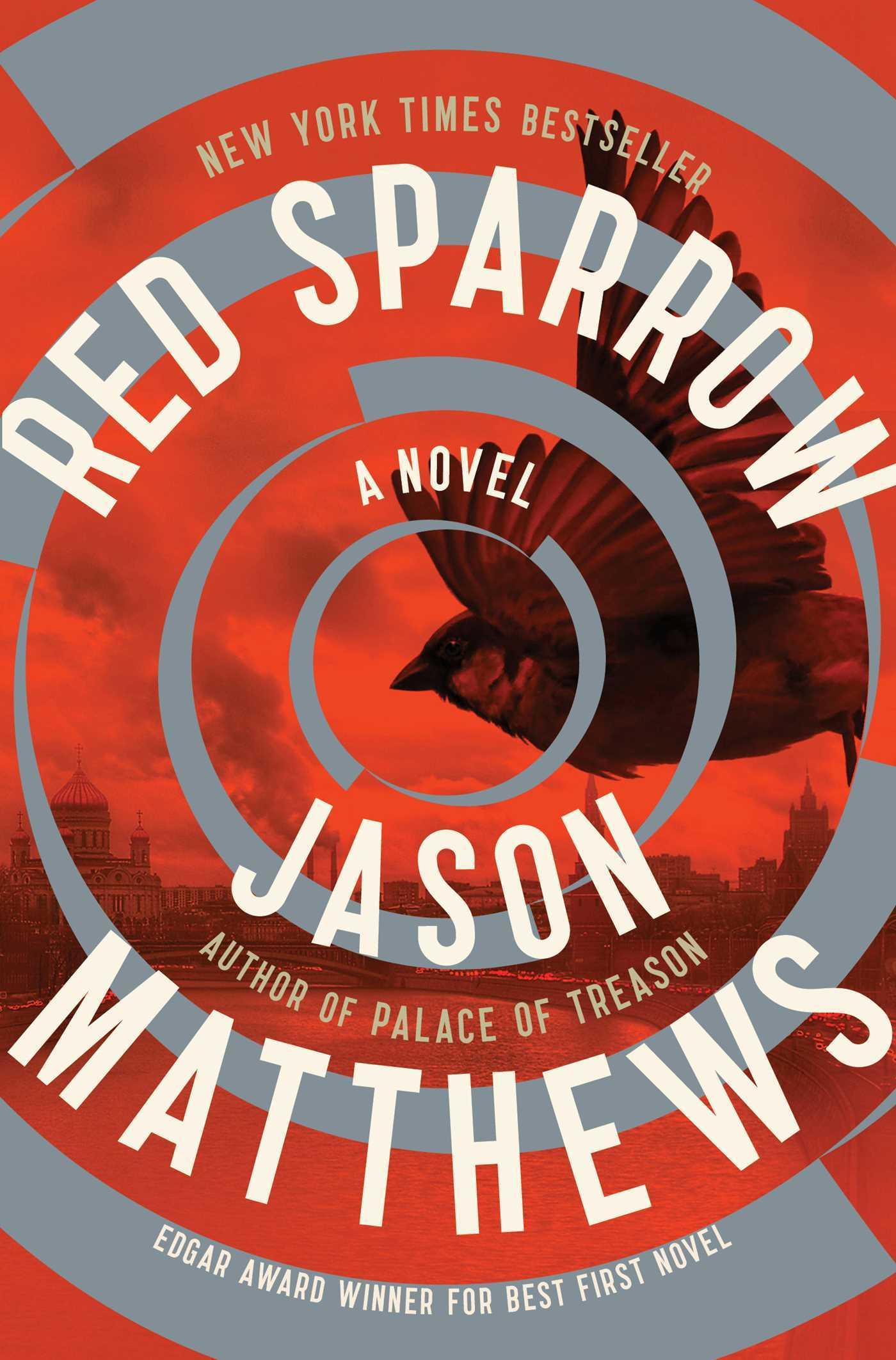 """Red Sparrow"" by Jason Matthews"