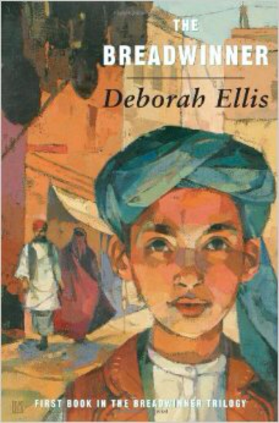 """The Breadwinner"" by Deborah Ellis"